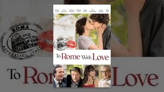 Download To Rome With Love Video