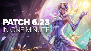 Download League Patch 6.23 in a Minute Video