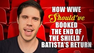 Download How WWE Should Have Booked: The End Of The Shield / Batista's Return Video