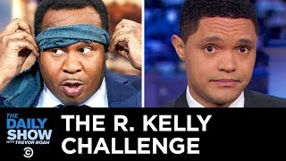 Download Introducing the R. Kelly Challenge   The Daily Show Video
