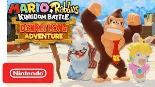 Download Mario + Rabbids Kingdom Battle: Donkey Kong Adventure DLC Gameplay Trailer - Nintendo Switch Video