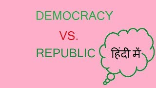 Download difference between republican and democrat hindi/democratic republic difference Video