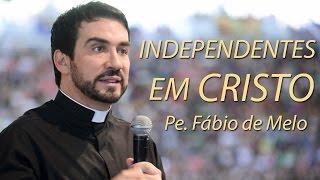 Download Independentes em Cristo - Pe. Fábio de Melo (07/09/09) Video