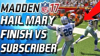 Download HAIL MARY THRILLER VS TRASH TALKING SUBSCRIBER! - Madden 17 Ultimate Team Video