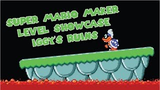 Download Super Mario Maker - Level Showcase - Iggy's Ruins Video