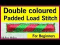 Download Double coloured padded Load Stitch for beginners ! hand embroidery ! Aari Work Video
