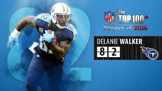 Download #82: Delanie Walker (TE, Titans)   Top 100 NFL Players of 2016 Video