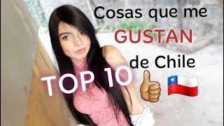 Download TOP 10 - Cosas que me gustan de chile 👍🏼🇨🇱 Video
