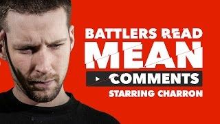 Download KOTD - Battlers Read Mean Comments - Charron Video