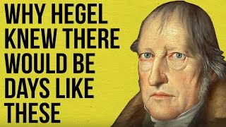 Download Why Hegel knew there would be days like these Video