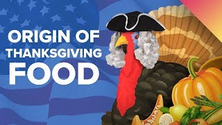 Download The Surprising Origin of Thanksgiving Foods Video