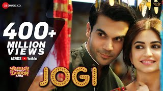 Download Jogi | Shaadi Mein Zaroor Aana |Rajkummar Rao,Kriti Kharbanda|Arko ft Yasser Desai,Aakanksha Sharma Video