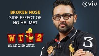 Download Side Effect Of No Helmet | Parthiv Patel | What The Duck Season 2 | Vikram Sathaye | Viu India Video