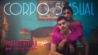 Download Pabllo Vittar - Corpo Sensual (feat. Mateus Carrilho) (Videoclipe Oficial) Video