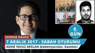 Download Reza Zarrab Davası: 8. Gün Sabah Oturumu - Adem Yavuz Arslan - 14 Video