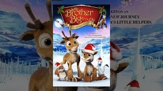 Download Little Brother, Big Trouble: A Christmas Adventure Video