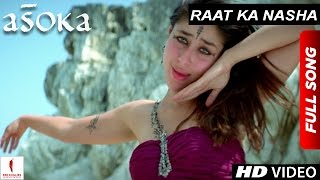 Download Raat Ka Nasha | HD | Full Song | Asoka | Shah Rukh Khan | Kareena Kapoor | Hrishitaa Bhatt Video