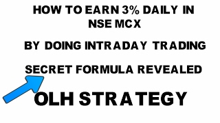 Download 3% Profit Live Trading By Using OHL Strategy and trick for Intraday NSE trading Video