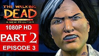 Download THE WALKING DEAD Season 3 EPISODE 3 Gameplay Walkthrough Part 2 A NEW FRONTIER [1080p] No Commentary Video