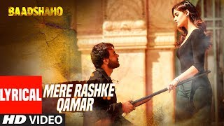 Download ″Mere Rashke Qamar″ Song With Lyrics | Baadshaho | Ajay Devgn, Ileana, Nusrat & Rahat Fateh Ali Khan Video