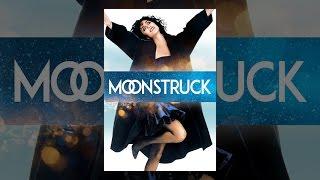 Download Moonstruck Video
