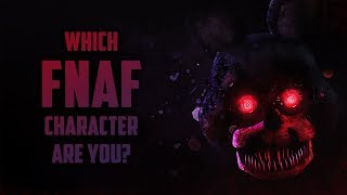 Download Which FNAF Character Are You? Video