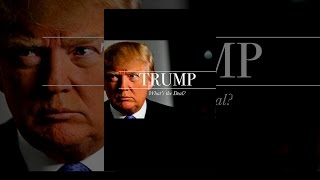 Download Trump: What's the Deal? Video