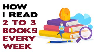 Download HOW I READ TWO TO THREE BOOKS EVERY WEEK Video