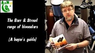 Download The Barr & Stroud Range of Binoculars (A buyer's guide) Video