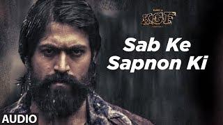 Download Full Audio: Sab Ke Sapnon Ki   KGF   Yash   Srinidhi Shetty   Ravi Basrur Video