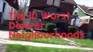 Download These Are The 10 WORST Denver Neighborhoods To Live Video