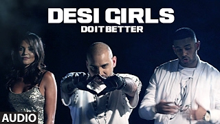 Download Desi Girls Do It Better (Full Audio Song) | RAOOL, JAZ DHAMI | T-Series Video