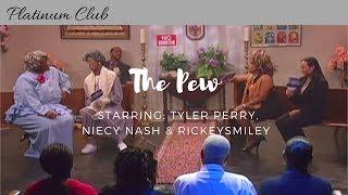 Download #Madea, #BerniceJenkins, #NiecyNash star in ″The Pew″ @rickeysmiley @tylerperry Video