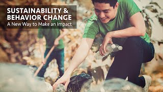 Download Sustainability and Behavior Change: A New Way to Make an Impact - Career Insights Video