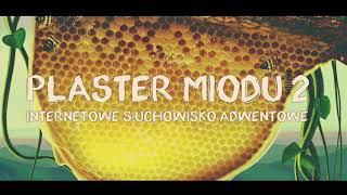 Download Plaster miodu 2 Video