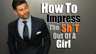 Download 3 Stylish Ways To Impress A Girl | Thing Women Love On A Guy | What To Wear To Get Noticed Video