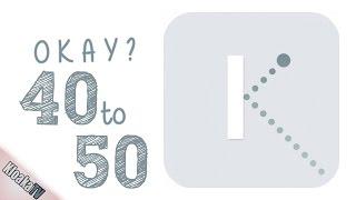 Download Okay - Level 40 to 50 Walkthrough Video