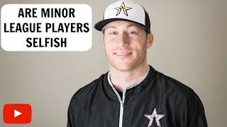 Download Are Minor League Players Selfish? Video