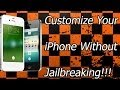 Download How To Customize Your iPhone Without Jailbreaking Video