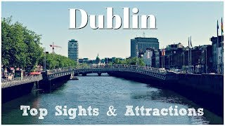 Download Top 10 Things to Do in Dublin Video