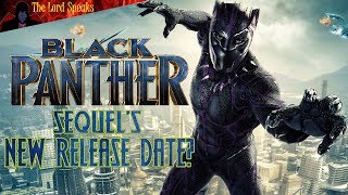Download Black Panther 2's New Release Date? - The Lord Speaks Video