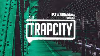 Download 2Scratch - I Just Wanna Know Video