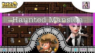 Download [~Hel~] #6 Haunted Mansion - Diggy's Adventure Video