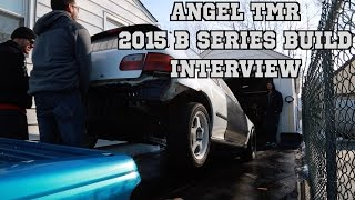 Download Angel TMR 2015 B20vtec Build Interview ″Before The Lights Series″ Video