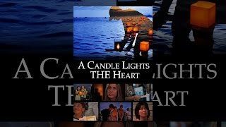 Download A Candle Lights The Heart Video