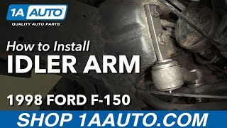 Download How to Install Replace Idler Arm 1997-2003 Ford F-150 Video