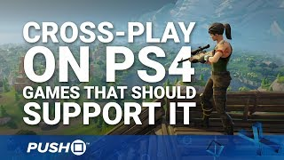 Download Cross-Play on PS4: Games That Should Support It | PlayStation 4 Video