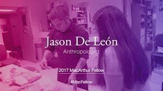 Download Anthropologist Jason De León | 2017 MacArthur Fellow Video