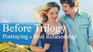 Download The Before Trilogy | Portraying a Real Relationship Video