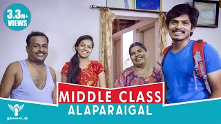 Download Middle Class Alaparaigal - Nakkalites Video